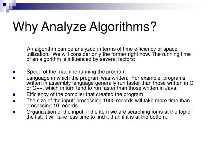 Why Analyze Algorithms?