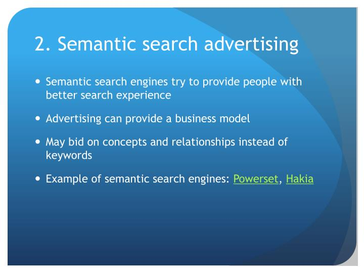 2. Semantic search advertising