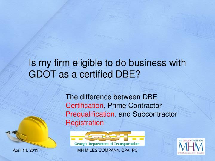 Is my firm eligible to do business with GDOT as a certified DBE?