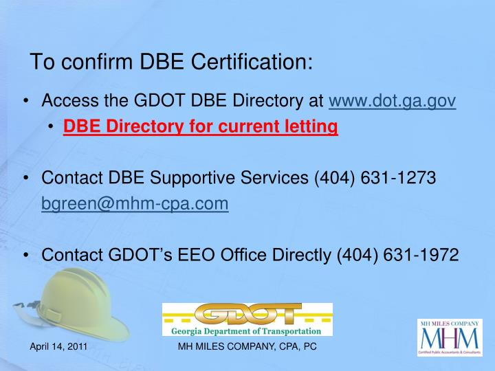 To confirm DBE Certification: