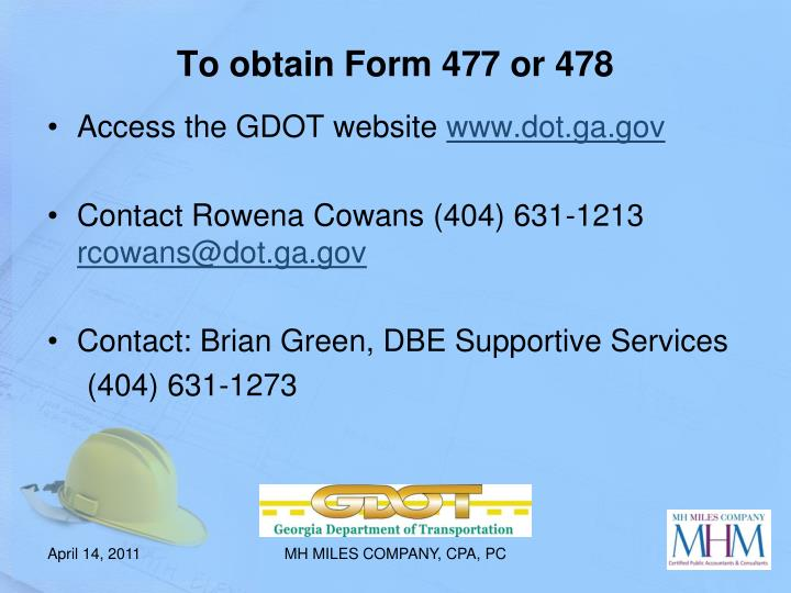 To obtain Form 477 or 478
