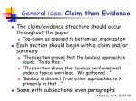 general idea claim then evidence