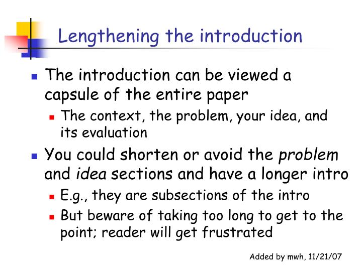 Lengthening the introduction
