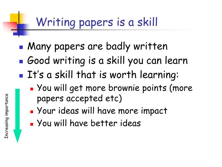 Writing papers is a skill