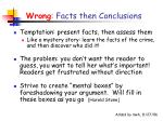 wrong facts then conclusions