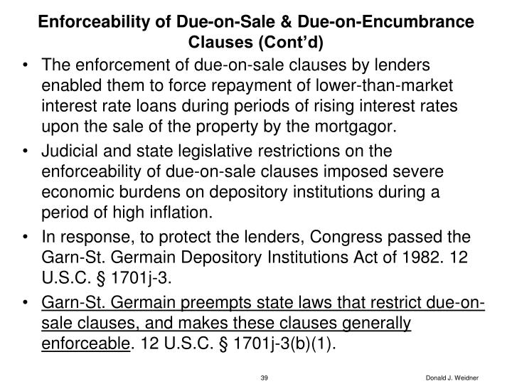 Enforceability of Due-on-Sale & Due-on-Encumbrance Clauses (Cont'd)