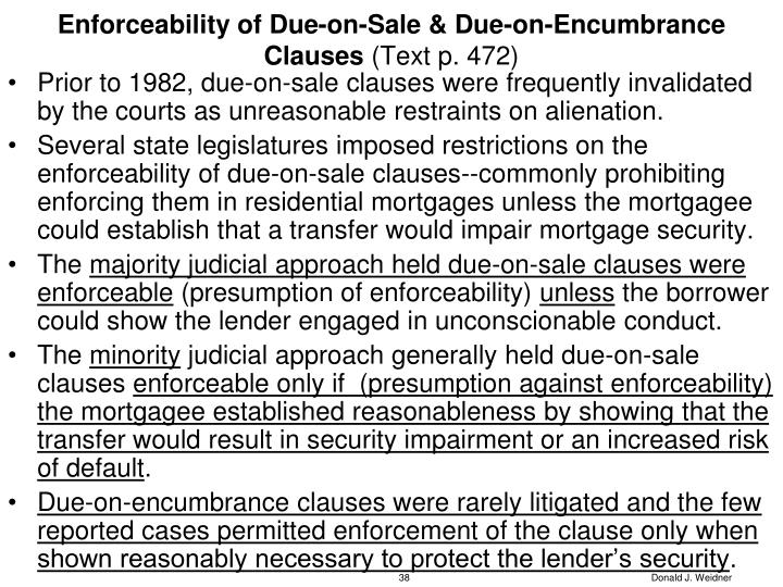 Enforceability of Due-on-Sale & Due-on-Encumbrance Clauses