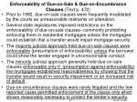 enforceability of due on sale due on encumbrance clauses text p 472