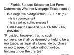 florida statute substance not form determines whether mortgage exists cont d