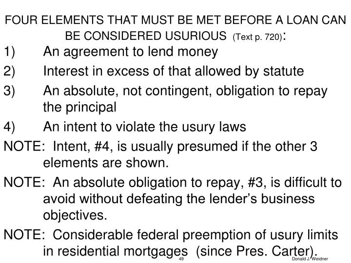 FOUR ELEMENTS THAT MUST BE MET BEFORE A LOAN CAN BE CONSIDERED USURIOUS