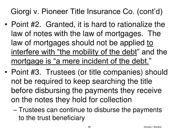 Giorgi v. Pioneer Title Insurance Co. (cont'd)