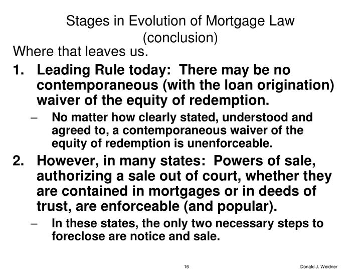Stages in Evolution of Mortgage Law (conclusion)