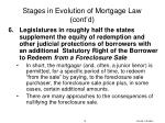 stages in evolution of mortgage law cont d1