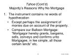 tahoe cont d majority s reasons why no mortgage