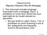 tahoe cont d majority s reasons why no mortgage1