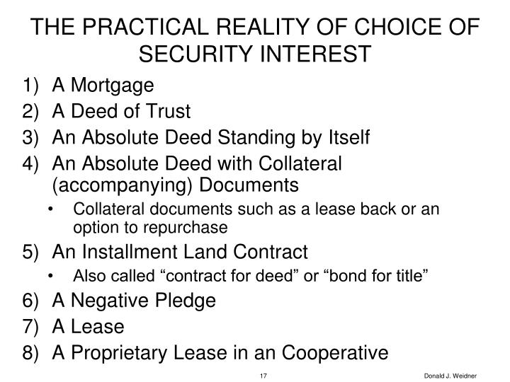 THE PRACTICAL REALITY OF CHOICE OF SECURITY INTEREST