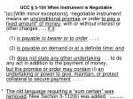 ucc 3 104 when instrument is negotiable