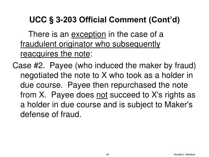 UCC § 3-203 Official Comment (Cont'd)
