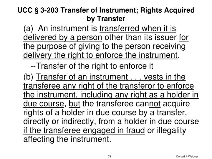 UCC § 3-203 Transfer of Instrument; Rights Acquired by Transfer