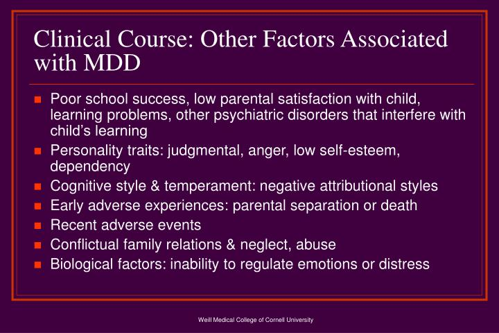 Clinical Course: Other Factors Associated with MDD