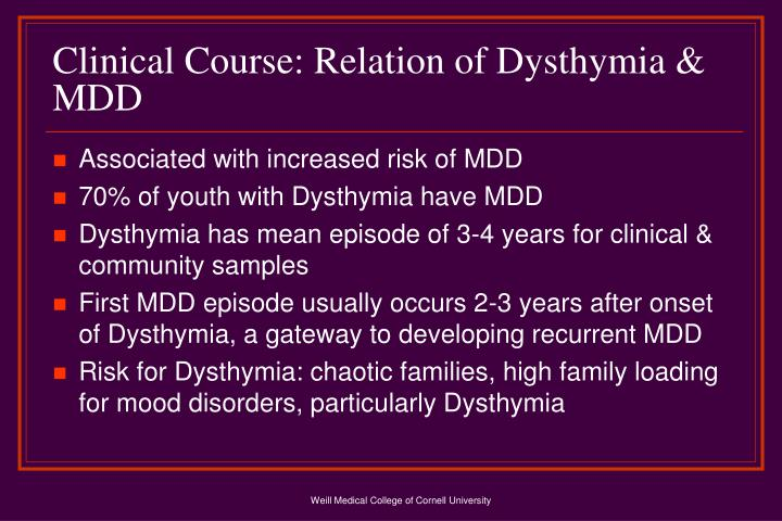 Clinical Course: Relation of Dysthymia & MDD