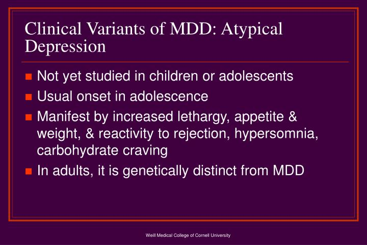 Clinical Variants of MDD: Atypical Depression