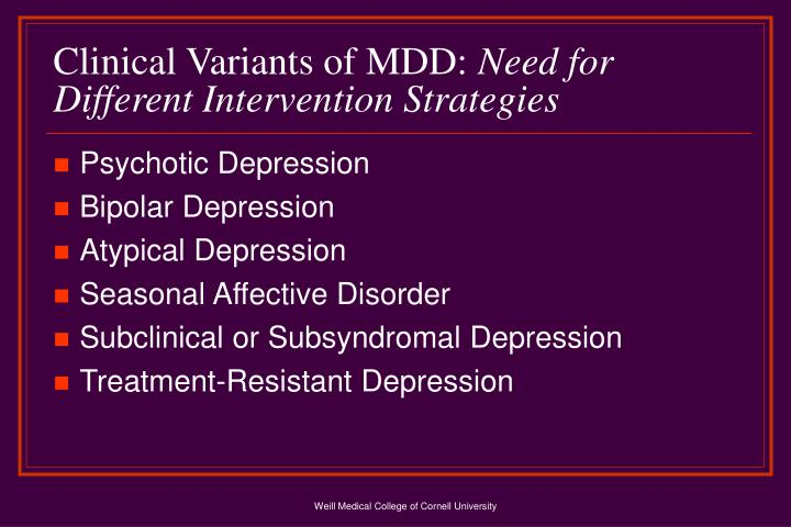 Clinical Variants of MDD: