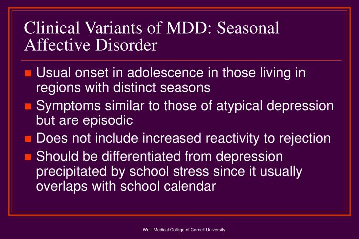 Clinical Variants of MDD: Seasonal Affective Disorder
