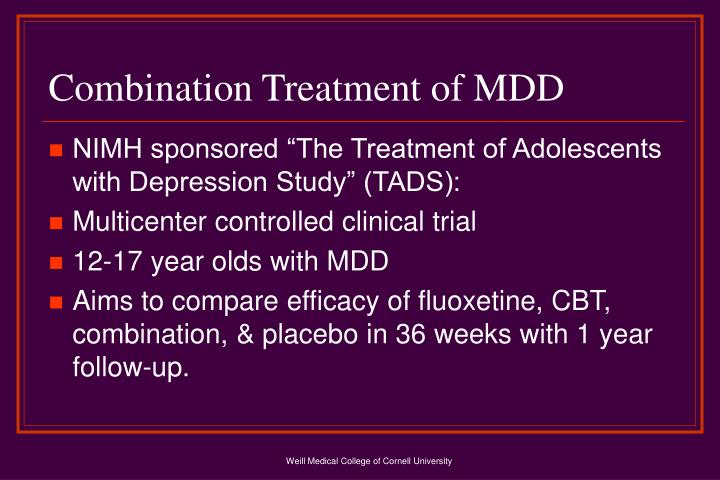 Combination Treatment of MDD