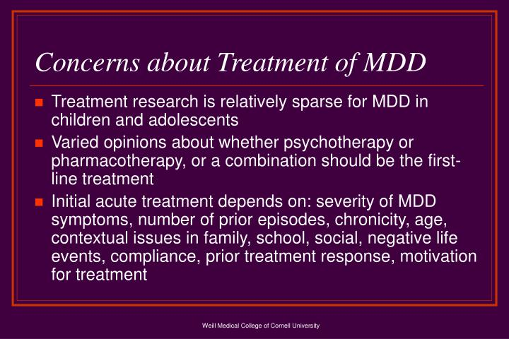 Concerns about Treatment of MDD