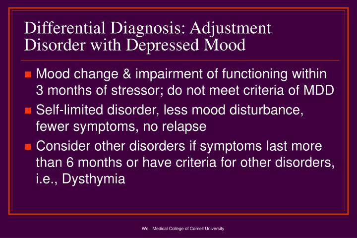 Differential Diagnosis: Adjustment Disorder with Depressed Mood