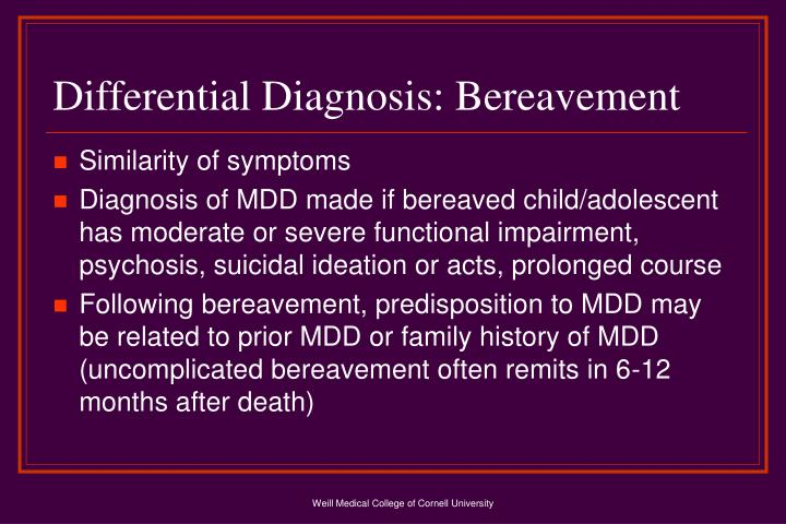 Differential Diagnosis: Bereavement