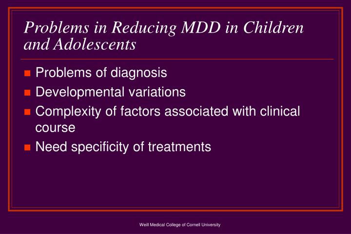 Problems in reducing mdd in children and adolescents