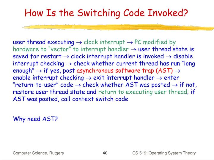 How Is the Switching Code Invoked?