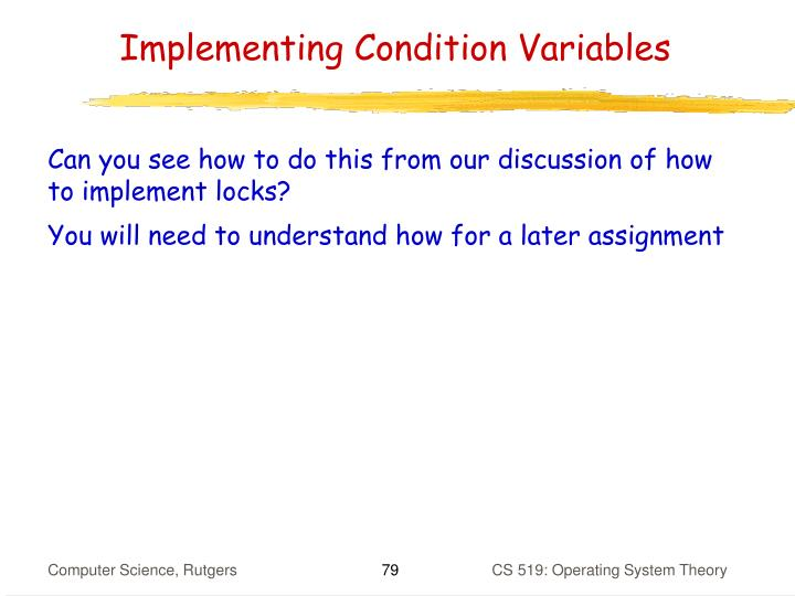 Implementing Condition Variables