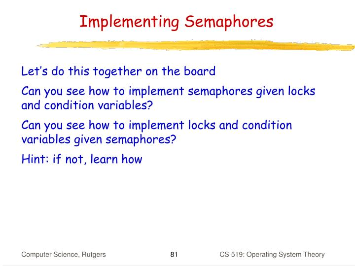 Implementing Semaphores