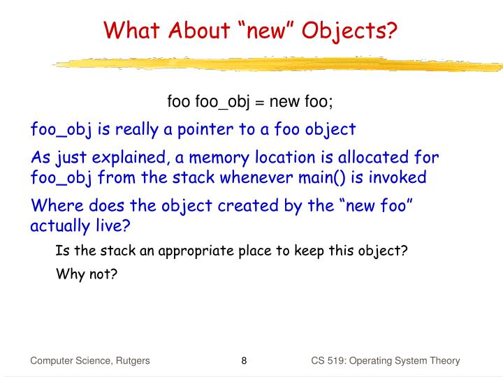 "What About ""new"" Objects?"