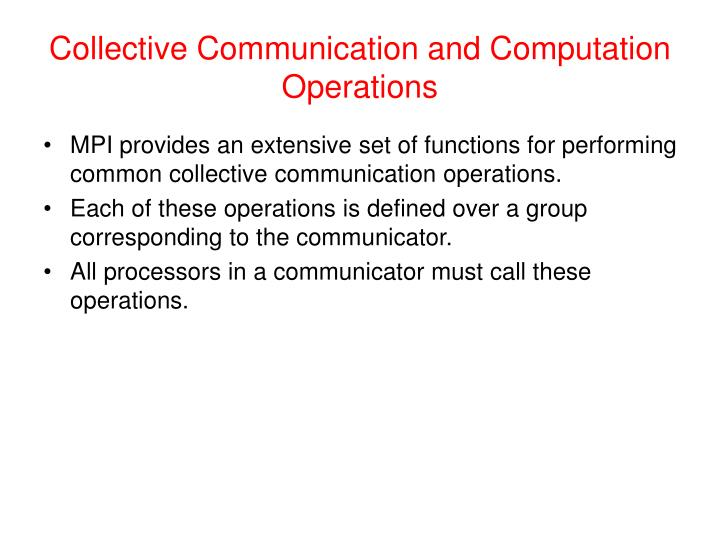Collective Communication and Computation Operations