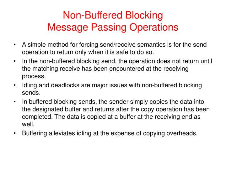 Non-Buffered Blocking