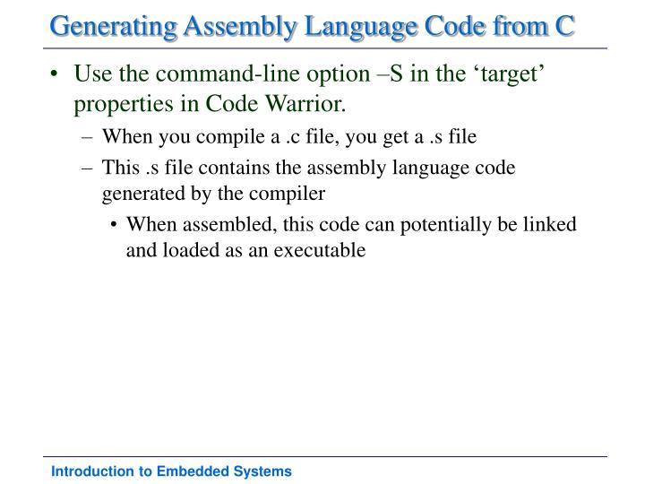 Generating Assembly Language Code from C