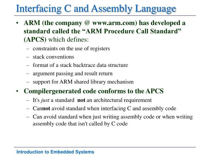 Interfacing C and Assembly Language