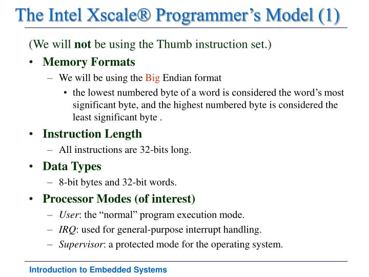 The Intel Xscale® Programmer's Model (1)