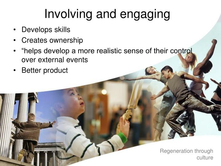 Involving and engaging
