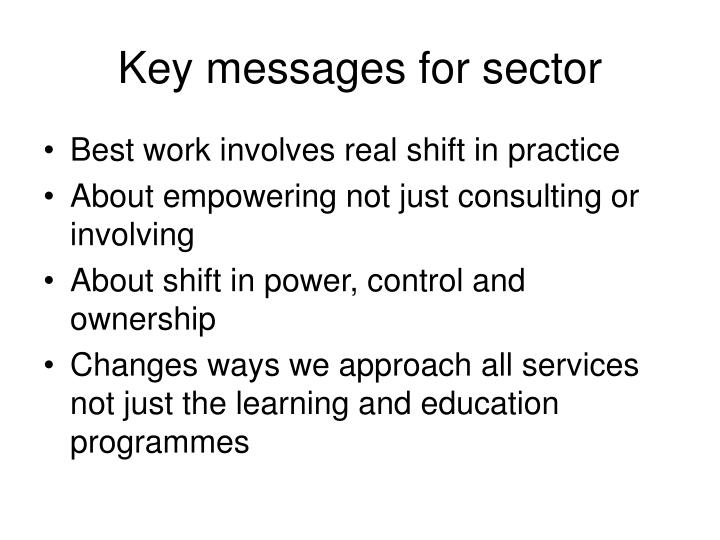 Key messages for sector