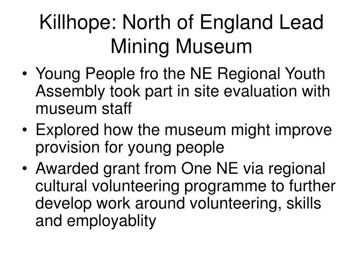 Killhope: North of England Lead Mining Museum