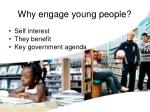why engage young people