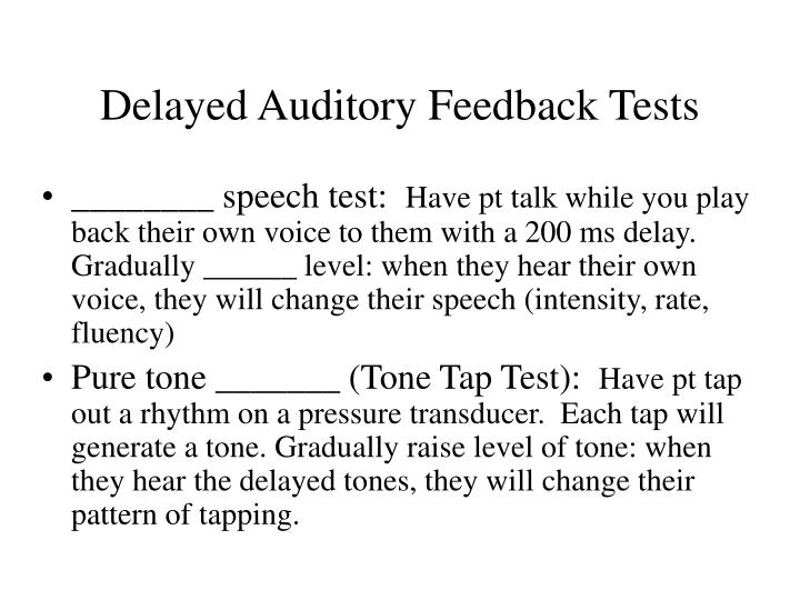 Delayed Auditory Feedback Tests