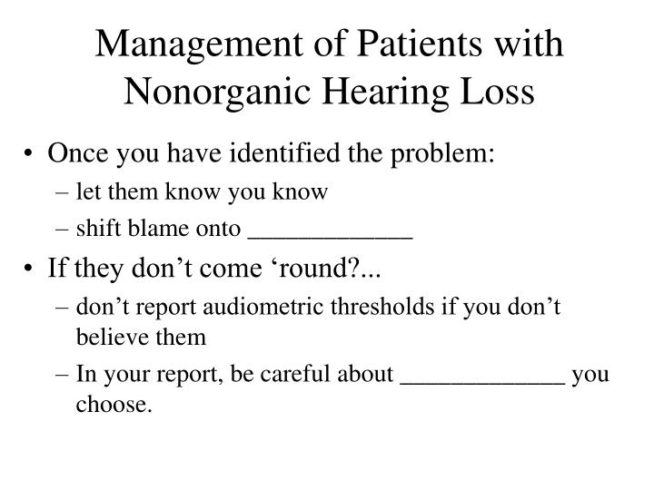 Management of Patients with Nonorganic Hearing Loss