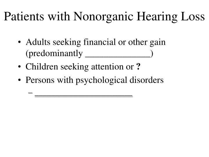 Patients with Nonorganic Hearing Loss