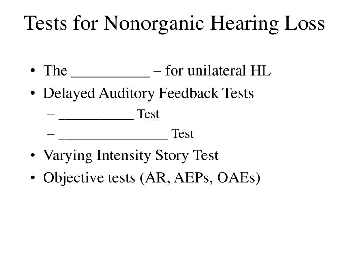 Tests for Nonorganic Hearing Loss